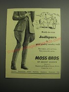 1948 Moss Bros Jodhpurs Ad - Ready-to-wear Jodhpurs in good quality twill