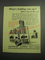 1948 Coventry Climax Fork Trucks Ad - What's holding you up?
