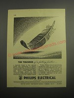 1948 Philips Electrical Limited Ad - The thunder of a falling feather