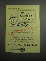 1948 National Provincial Bank Ad - If it's a question of finance