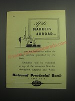 1948 National Provincial Bank Ad - If it's markets abroad