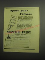 1948 Norwich Union Insurance Ad - Spare your friends
