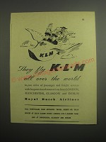 1948 KLM Royal Dutch Airlines Ad - They fly KLM all over the world