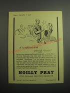 1948 Noilly Prat Vermouth Ad - It's a different drink with Real French