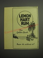 1948 Lemon Hart Rum Ad - The Golden Spirit Never be without it