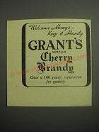 1948 Grant's Morella Cherry Brandy Ad - Welcome always - keep it handy
