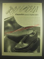 1949 Church's Chamberlain Shoes Ad - Church's famous English shoes