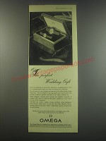 1949 Omega Watches Ad - The perfect wedding gift