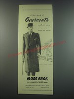 1949 Moss Bros. Overcoats Ad - A fine stock of Overcoats ready-to-wear