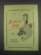 1949 Pears Embassy Soap Ad - So mild for delicate skin