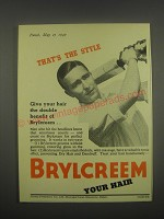 1949 Brylcreem Hair Dressing Ad - That's the style