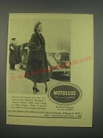 1949 Motoluxe Fur Coats Ad - Famous the world over for style and comfort