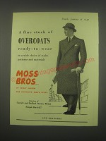 1949 Moss Bros Overcoats Ad - A fine stock of overcoats ready-to-wear