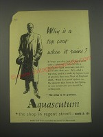 1949 Aquascutum Top Coat Ad - Why is a top coat when it rains?