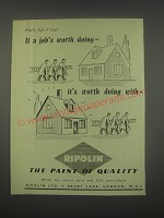1949 Ripolin Paint Ad - If a job's worth doing - it's worth doing with Ripolin