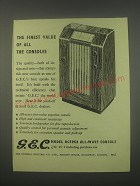 1949 G.E.C. Model BC5054 All-Wave Console Radio Ad - The finest value of all