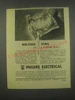 1949 Philips Electrical Ad - Melting steel in a paper bag