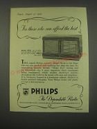 1949 Philips Model 681A Receiver Radio Ad - For those who can afford the best
