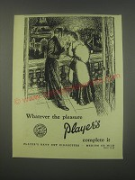 1949 Player's Navy Cut Cigarettes Ad - Whatever pleasure Player's complete it