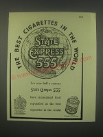 1949 State Express 555 Cigarettes Ad - The best cigarettes in the world