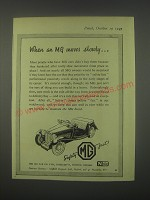 1949 MG Cars Ad - When an MG moves slowly