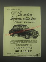 1949 Wolseley Cars Ad - The modern Wolseleys retain their English character