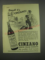 1949 Cinzano Vermouth Ad - Good! It's Cinzano!