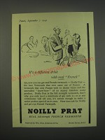 1949 Noilly Prat Vermouth Ad - It's a different drink with Real French
