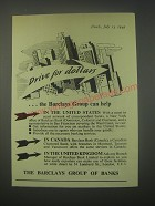 1949 Barclays Bank Ad - Drive for dollars.. The Barclays group can help