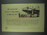 1949 Shell Oil Ad - Did you know that the B.E.A. Viking airliners use Shell