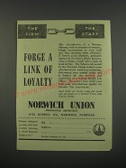 1949 Norwich Union Insurance Ad - Forge a link of loyalty