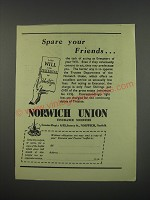 1949 Norwich Union Insurance Ad - Spare your friends