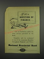 1949 National Provincial Bank Ad - If itÕs a question of finance