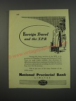 1949 National Provincial Bank Ad - Foreign travel and the NPB