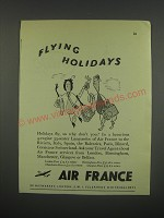 1949 Air France Ad - Flying holidays