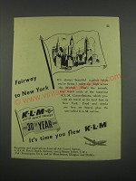 1949 KLM Royal Dutch Airlines Ad - Fairway to New York