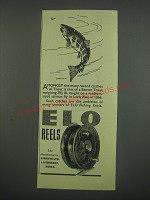 1949 Elo Fishing Reels Ad - Amongst the many record catches of Trout