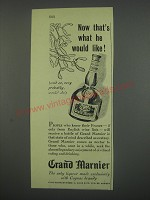 1949 Grand Marnier Liqueur Ad - Now that's what he would like