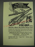 1949 Vise-Grip Wrench Ad - The tool all america is talking about