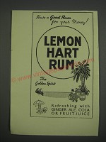1949 Lemon Hart Rum Ad - Have a good rum for your money