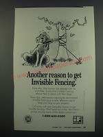 1991 Invisible Fencing Ad - Another reason to get Invisible Fencing.
