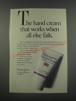 1991 Neutrogena Hand Cream Ad - The hand cream that works when all else fails