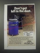 1991 Delta Model 50-179 Dust Collector Ad - Don't get left in the dust