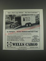1991 Wells Cargo 14ft cargoWagon CW142 Ad - With a Wells Cargo behind.. You never look back