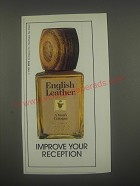 1991 English Leather Cologne Ad - Improve your reception