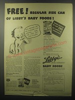 1940 Libby's Baby Foods Ad - Free! Regular size can of Libby's baby foods