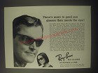 1964 Ray-Ban Sun Glasses Ad - There's more to good sun glasses