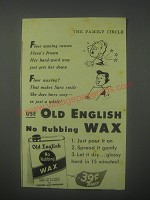 1942 Old English No Rubbing Wax Ad - Floor waxing causes Flora's frown
