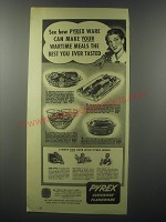 1943 Pyrex Advertisement - Pie Plate, Utility Dish, Mixing Bowl, Double Duty Casserole