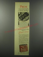 1943 Swift's Prem Ad - Prem + macaroni makes 4 hearty servings